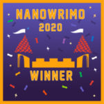 Wrapping It Up: NaNoWriMo Days 25-29