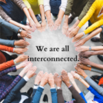 We Are All Interdependent